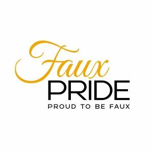 FAUX PRIDE